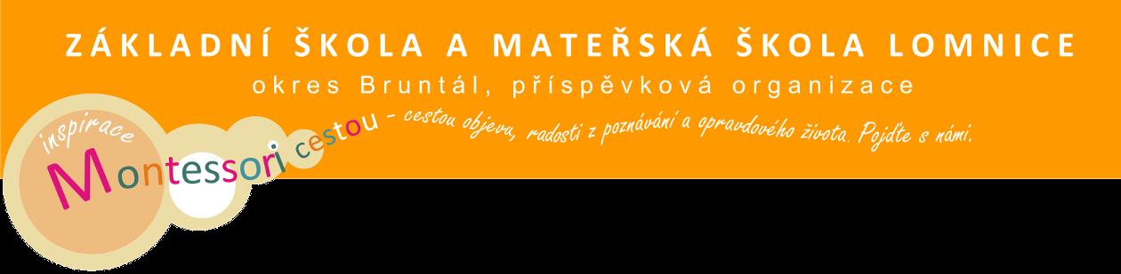 Základní škola a Mateřská škola Lomnice, okres Bruntál, příspěvková organizace